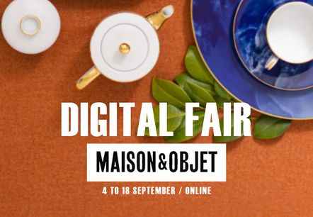Maison&Objet Digital Fair 0